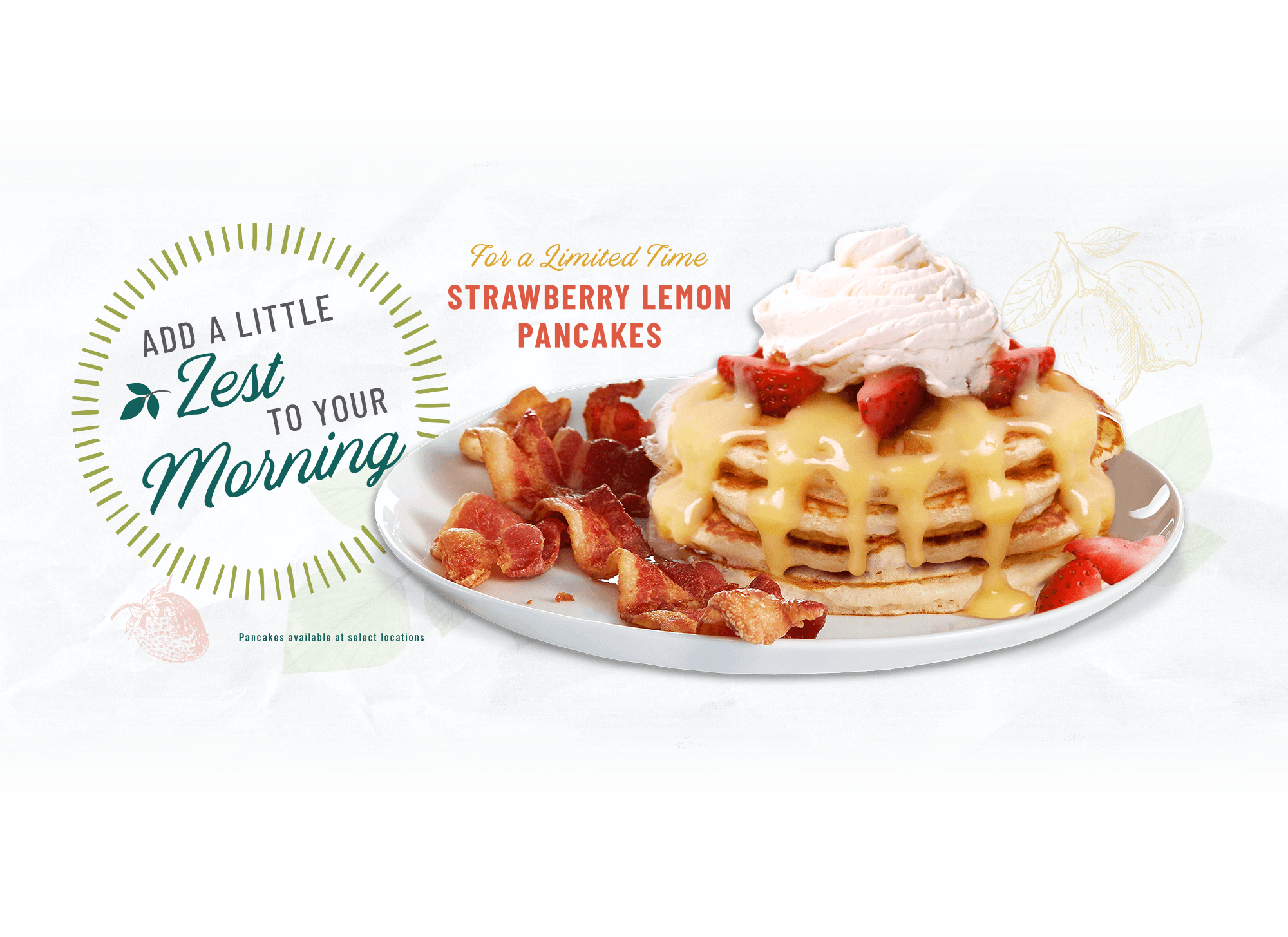 For a limited time - Strawberry Lemon Pancakes