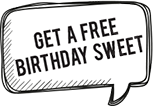 Get a free birthday sweet